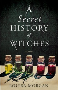 A-Secret-History-Of-Witches-Louisa-Morgan