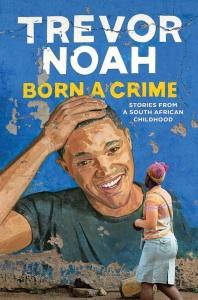 Born-a-Crime-by-Trevor-Noah